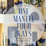 Project Design How to Style Your Spring Mantel Two Ways