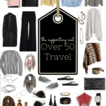 How to Rock an Over 50 Travel Wardrobe-Part 3