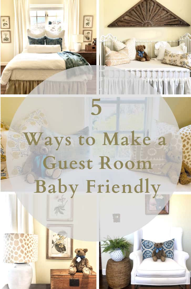 baby friendly guest toom