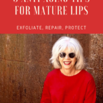 Anti Aging Lip Care Tips