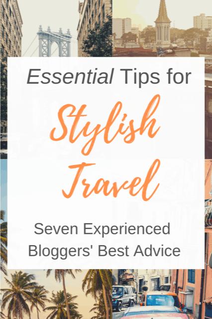 Stylish Travel Tips