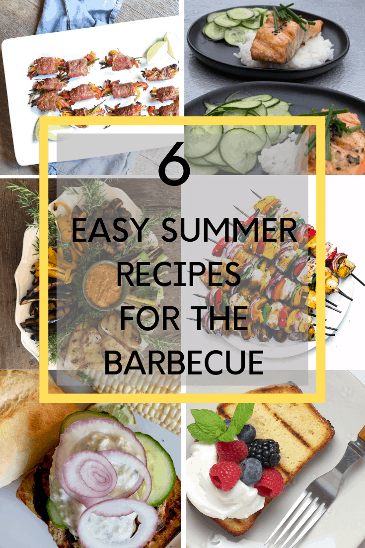 six summer recipes for the barbeque
