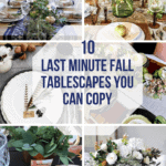Ten Last Minute Thanksgiving Tablescapes You Can Copy