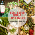 Four Simple Appetizers and the Wines that Love Them