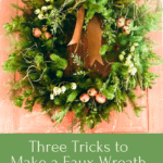 How to Make a Faux Wreath Look Natural