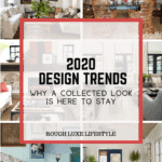 2020 Design Trends-Why a Collected Look is Here to Stay