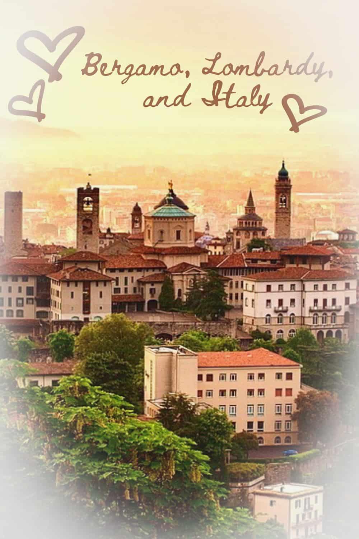 Bergamo, Lombardy, and Italy love