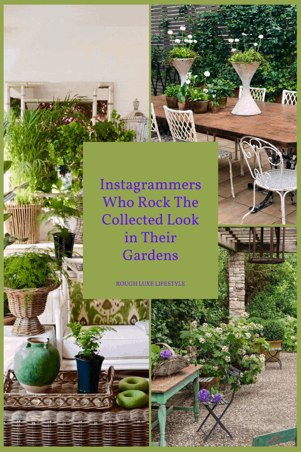 Instagrammers who rock the collected look in their gardens