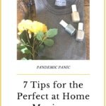 Seven Tips for a Successful In-Home Manicure