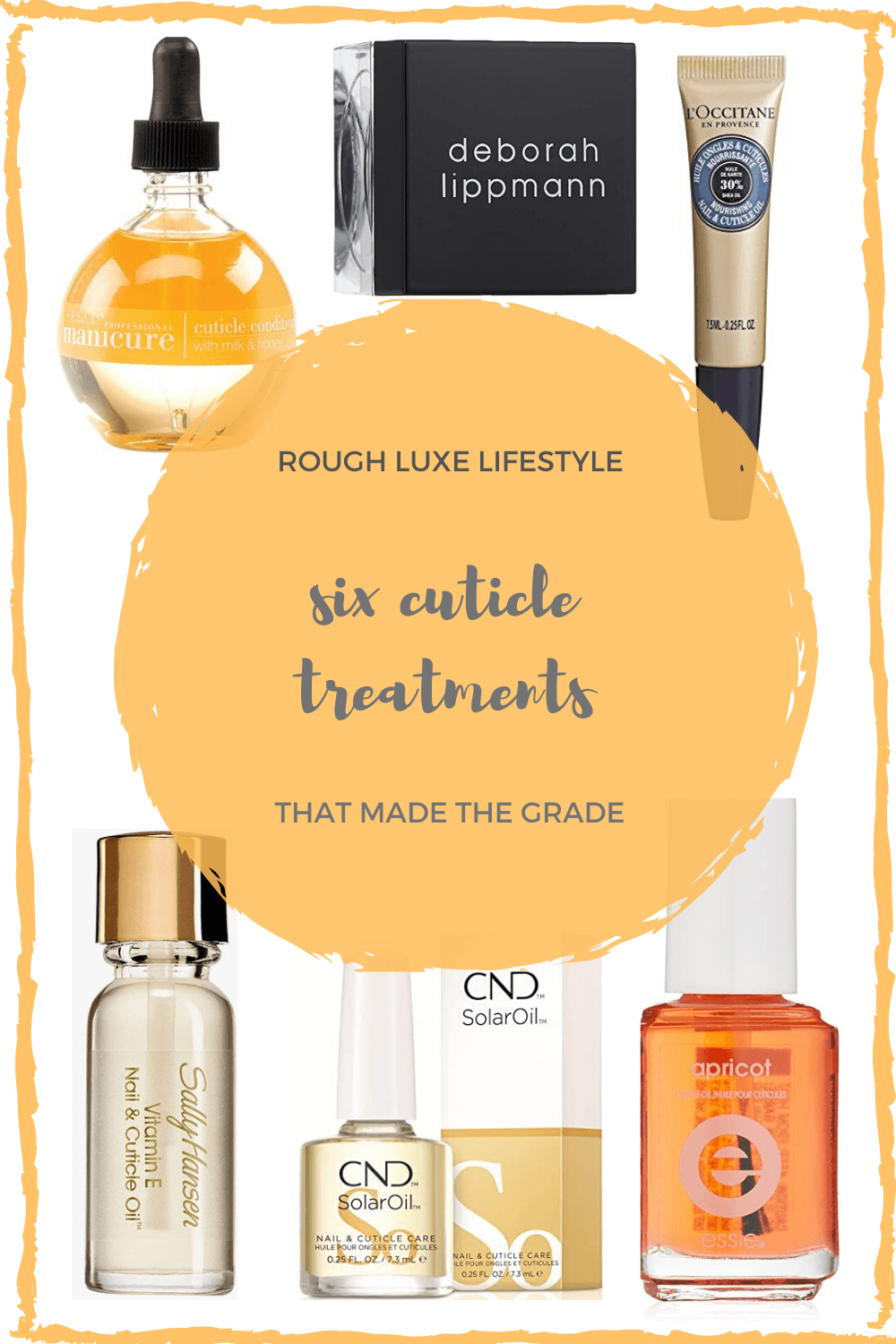 cuticle treatments that made the grade