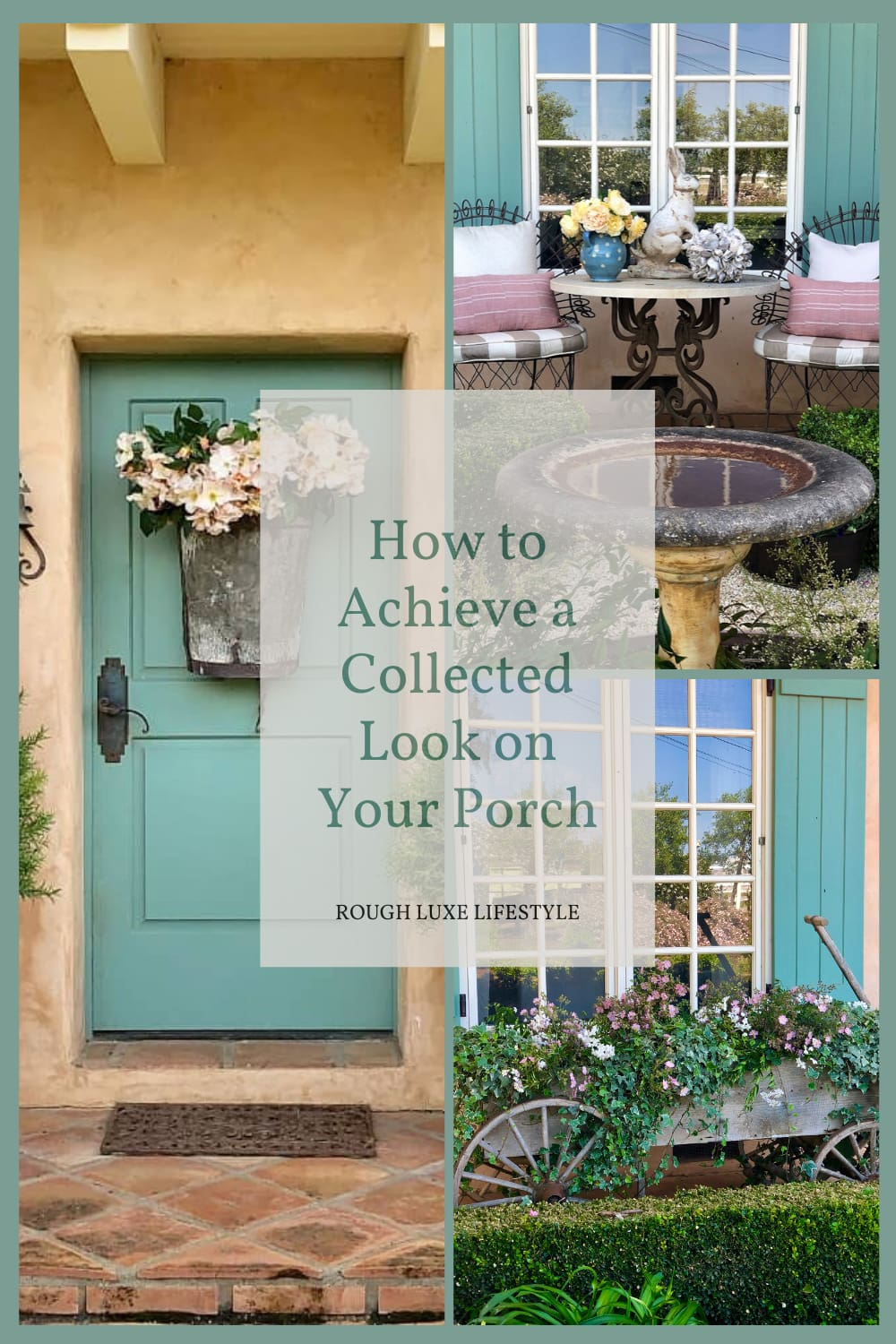 how to achieve a collected look on your porch or patio