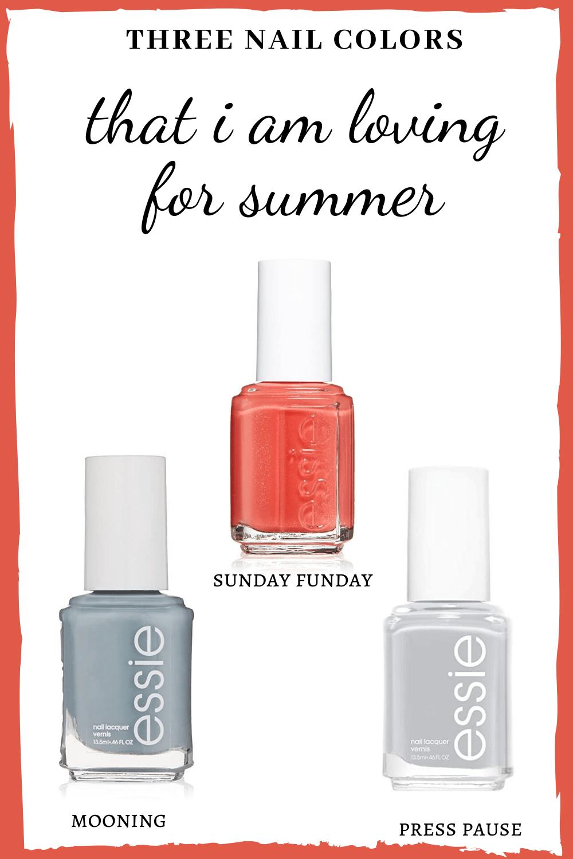 three nailcolors I am loving for Summer