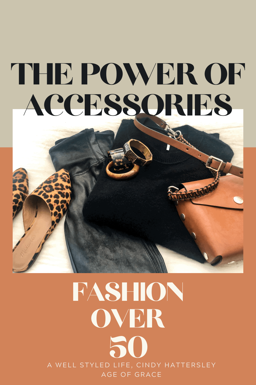 THE POWER OF ACCESSORIES a well styled life, cindy hattersley, age of grace