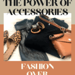 The Power of Accessories