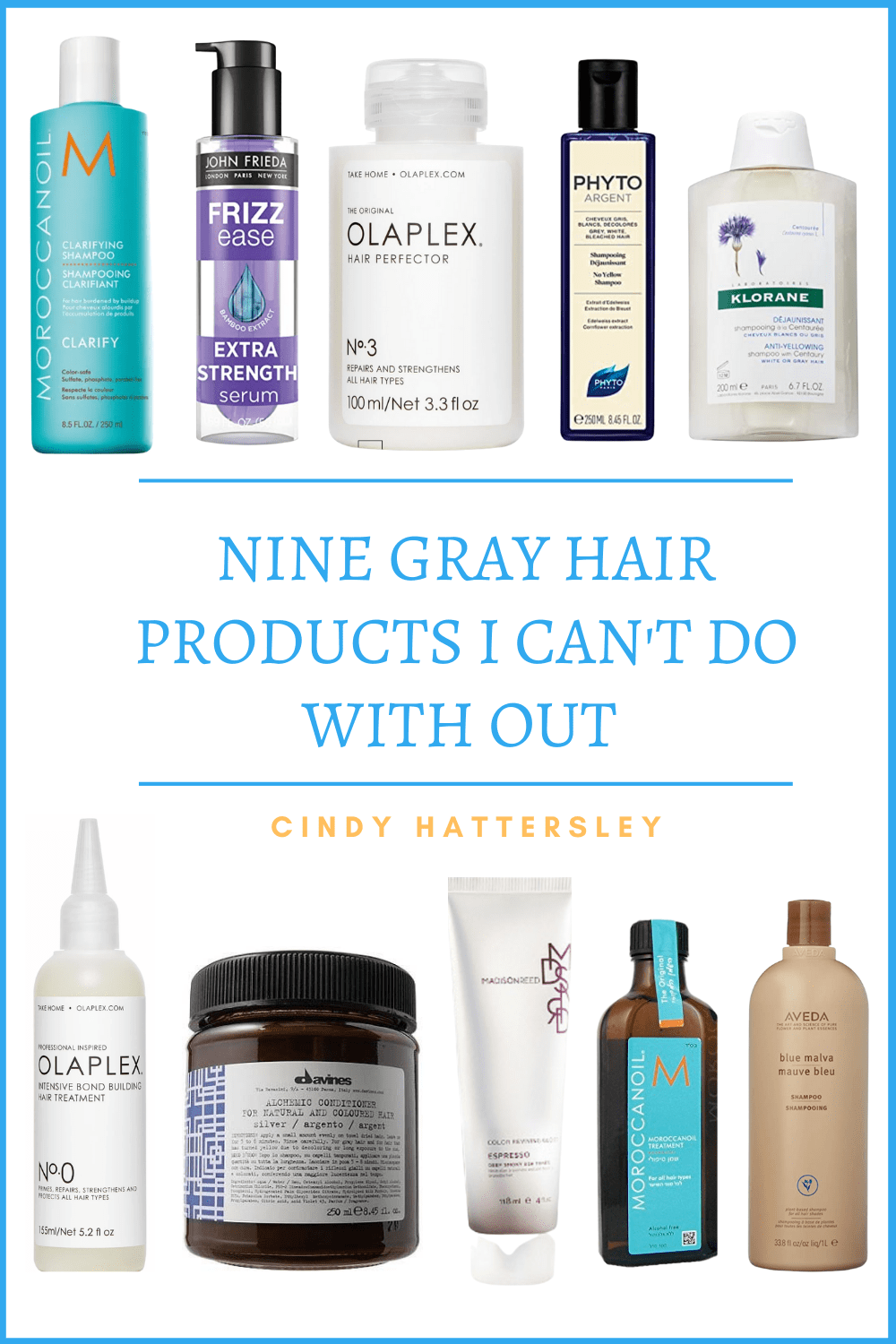 NINE GRAY HAIR PRODUCTS I CAN'T DO WITHOUT