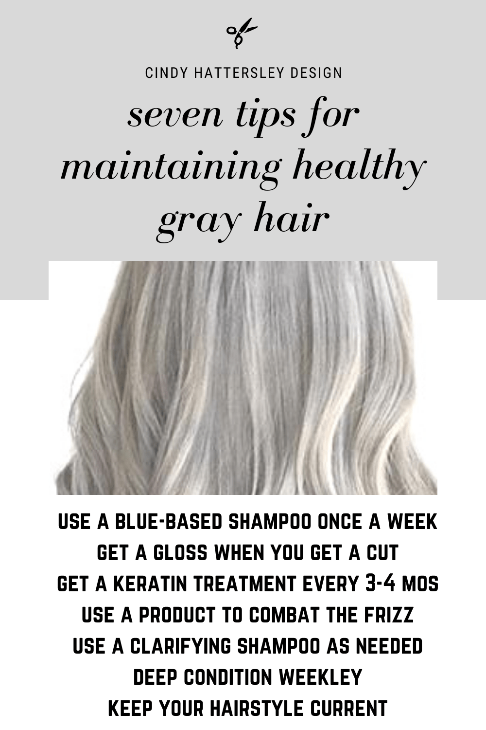 seven tips for maintaining healthy gray hair