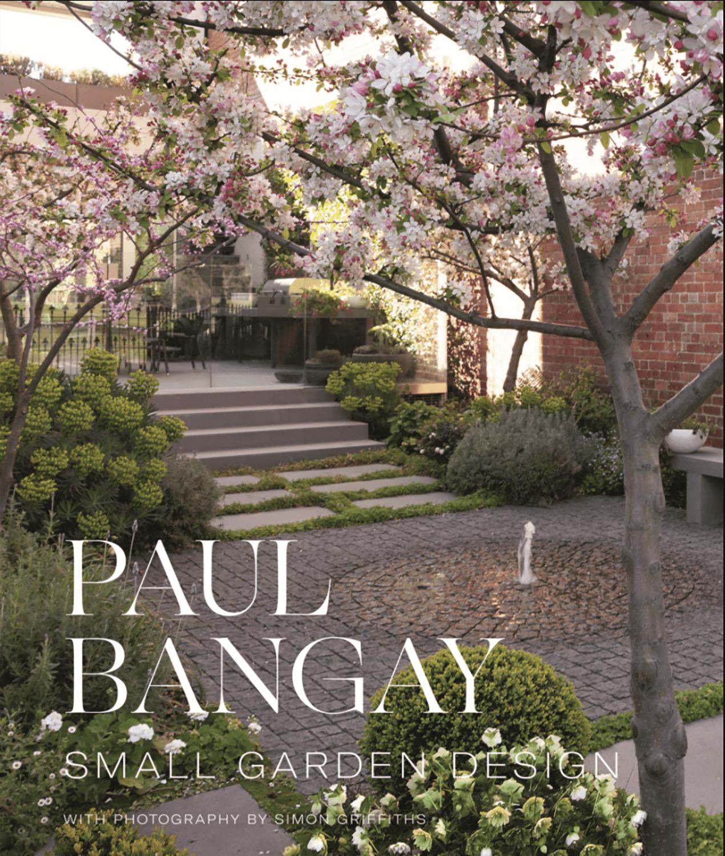 paul bangay small gardens