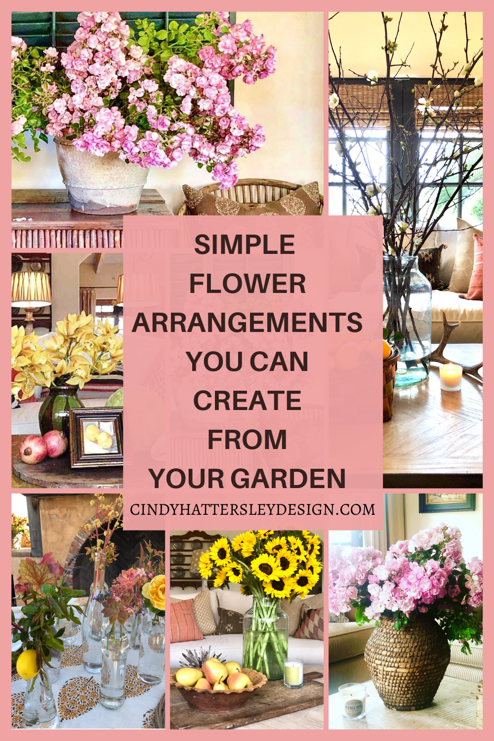 SIMPLE FLOWER ARRANGEMENTS you can create from your garden