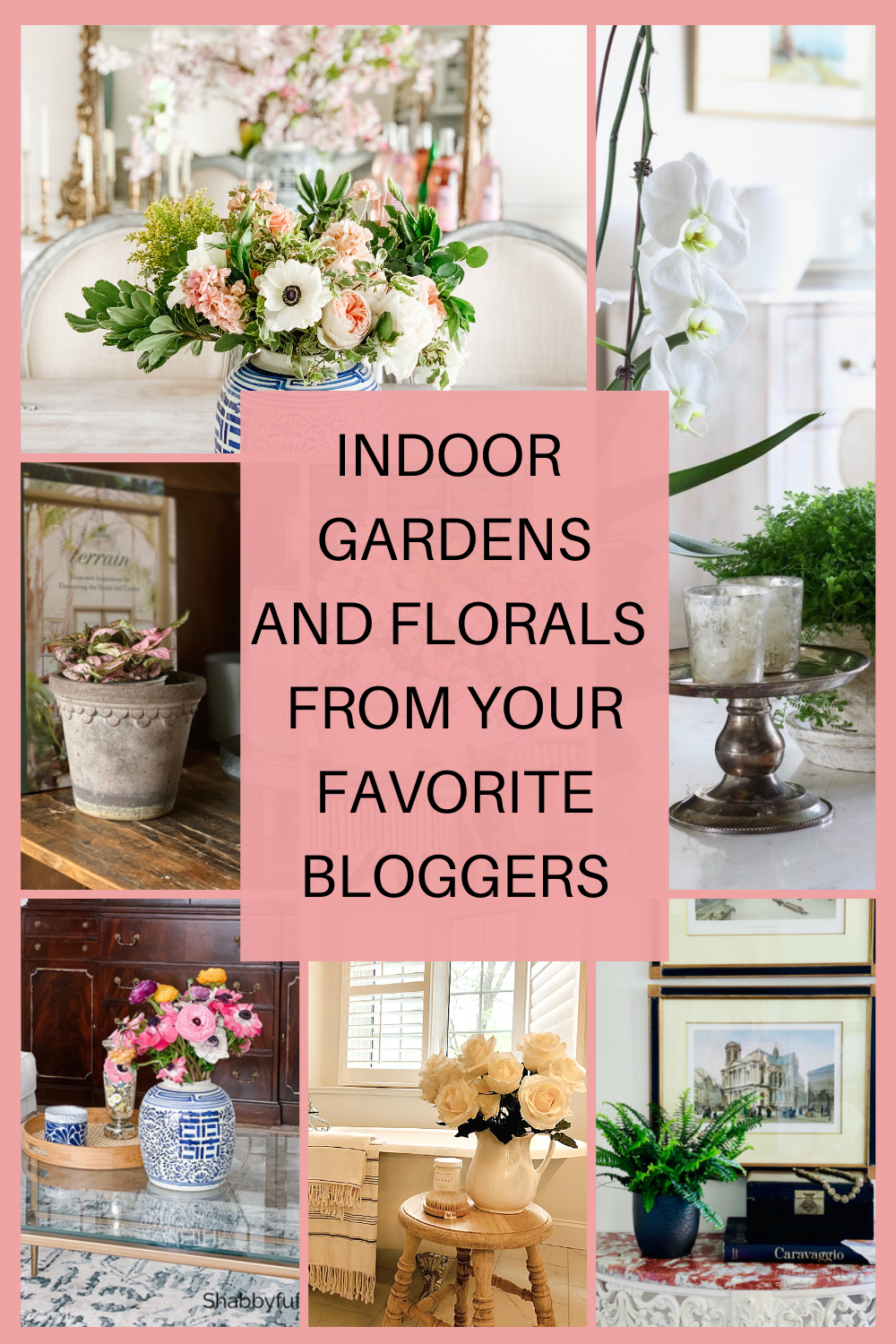 indoor gardens and florals from your favorite bloggers