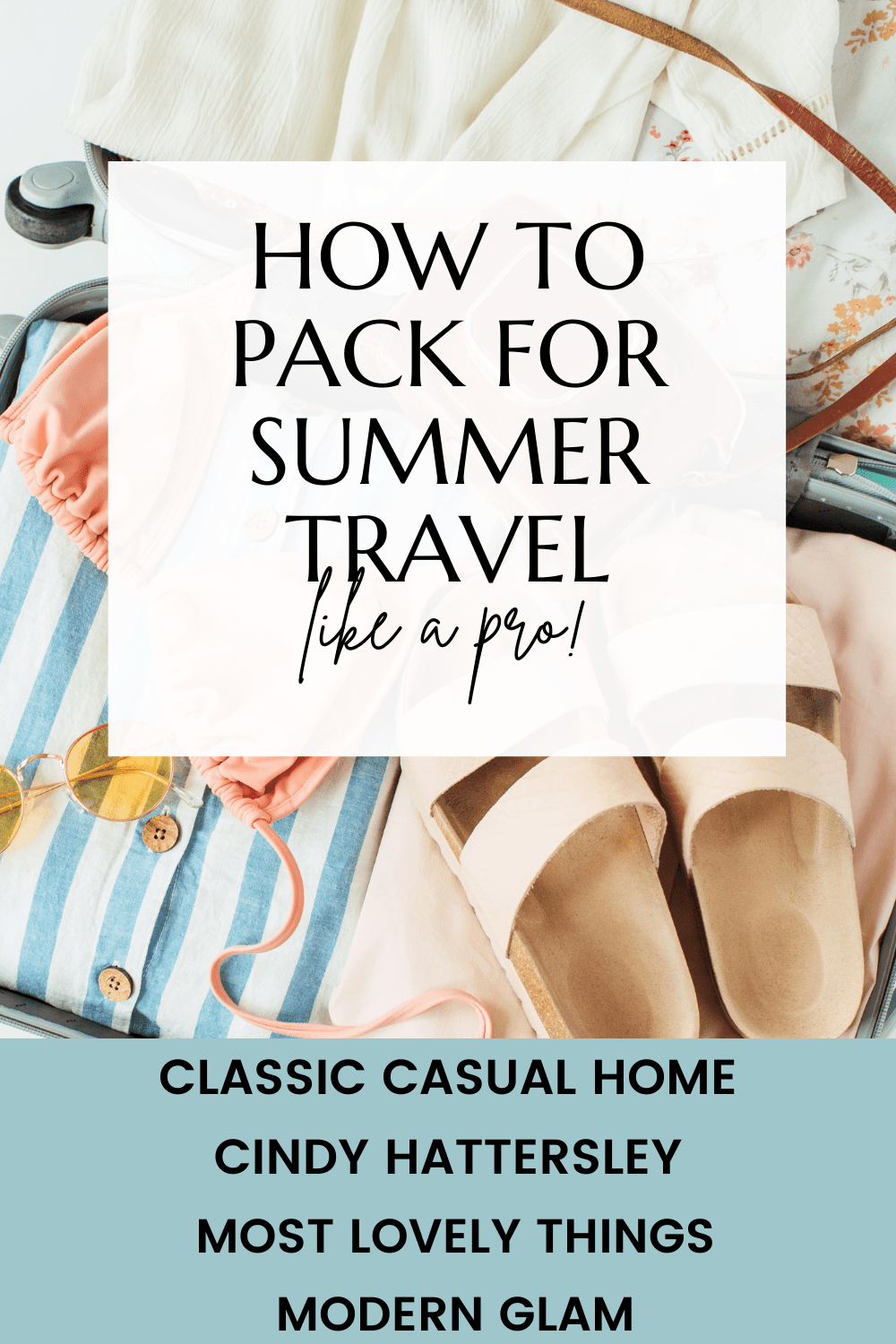 how to pack for summer travel like a pro