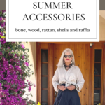 Natural Summer Accessories for Women over 50