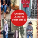 Flattering Jeans for Women over 50